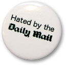 Hated By The Daily Mail Badge
